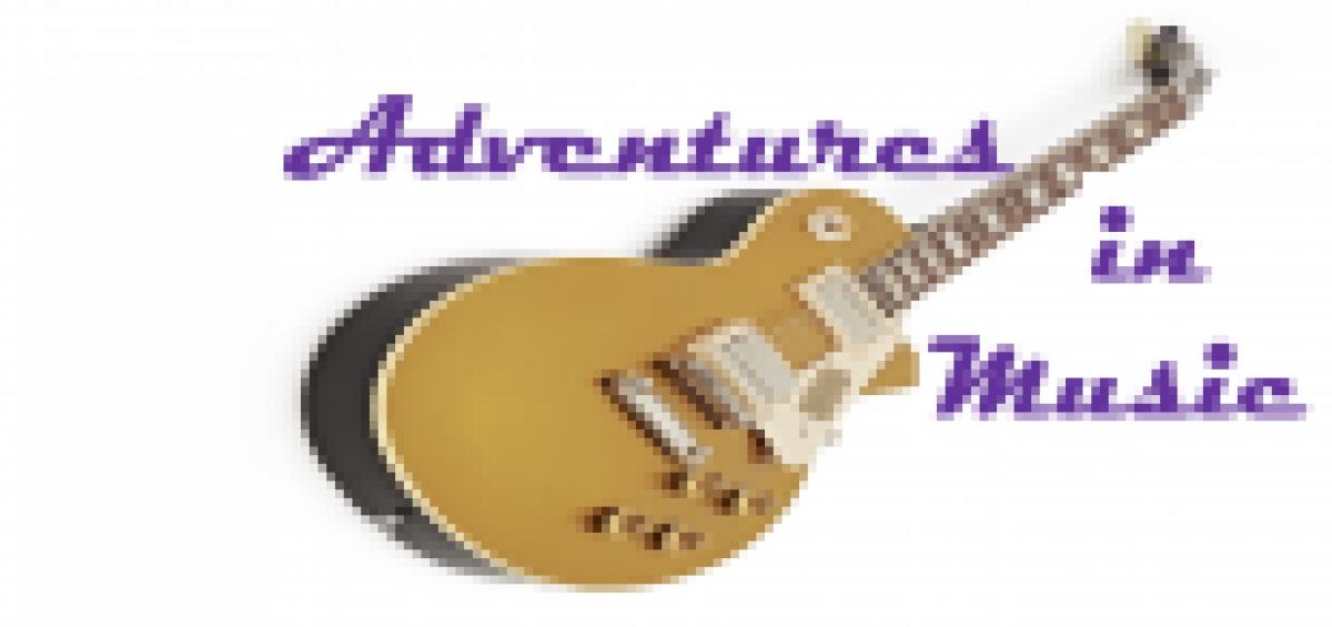 ADVENTURES IN MUSIC